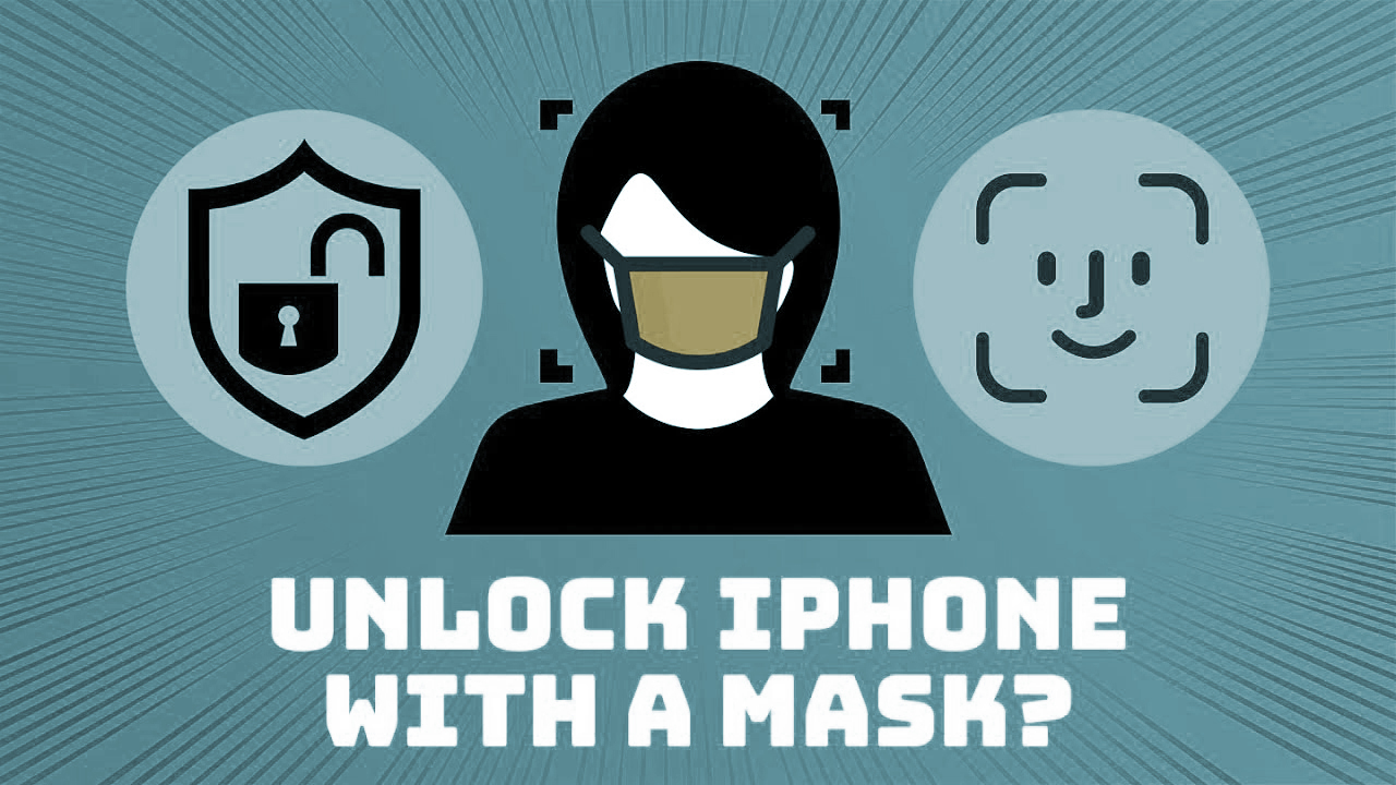 Iphone unlock with mask