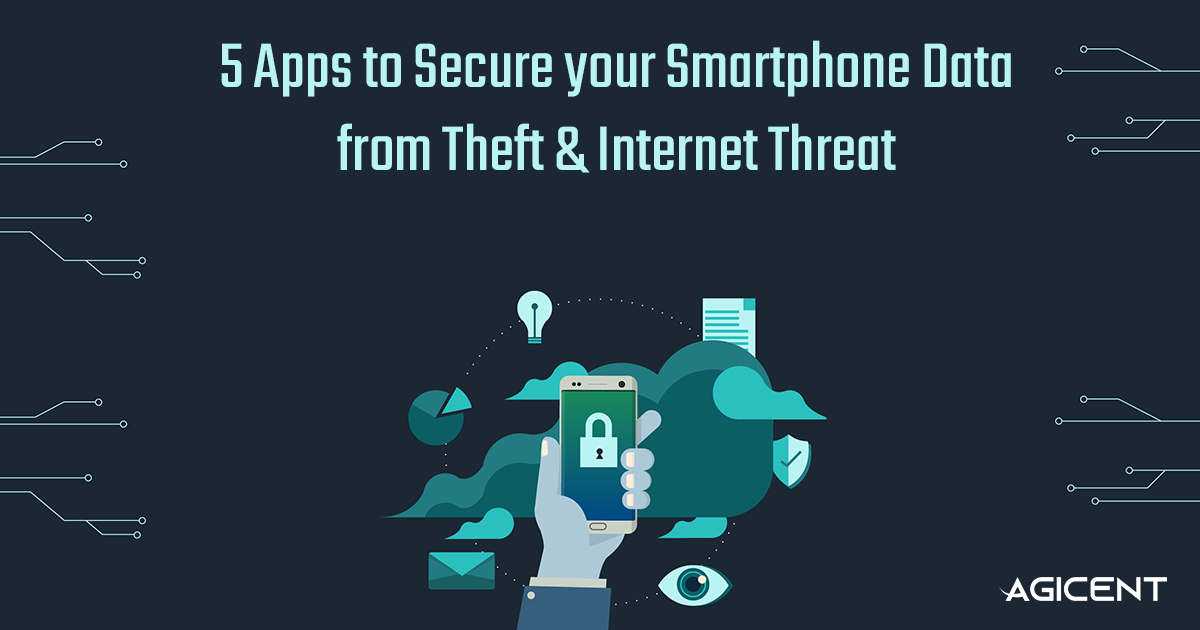 Apps to Secure your smartphone