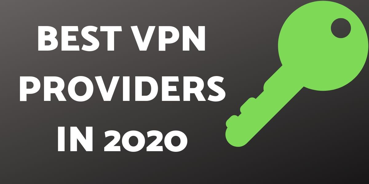 Best VPNs For Pc